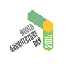 World Architecture Day 2015 - Jour mondial de l'architecture 2015